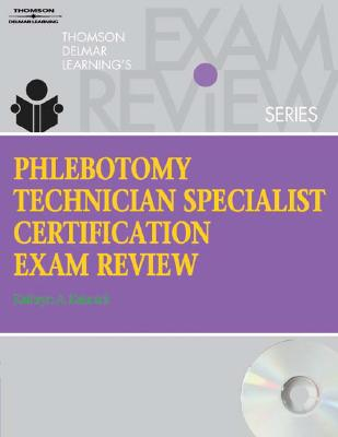 Phlebotomy Technician Specialist By Kalanick, Kathryn A.